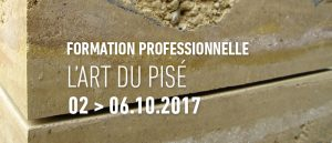 Formation professionnelle , L'art du pisé 2017. MediTERRE, the network of Mediterranean professionals of raw earth construction.